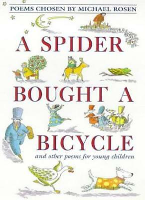 A Spider Bought a Bicycle and Other Poems (Poetry) By Rosen, Michael Rosen, Ing