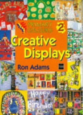 Creative Displays (Primary Colours) By Ron Adams