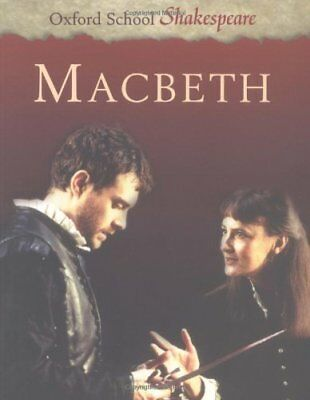 Macbeth (Oxford School Shakespeare) By William Shakespeare, Rom .9780198320234