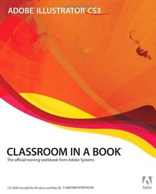 Adobe Illustrator CS3 Classroom in a Book By . Adobe Creative Team
