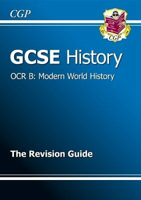 GCSE History OCR B: Modern World History Revision Guide By CGP Books