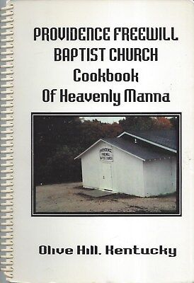 Olive Hill Ky 1994 Providence Freewill Baptist Church Cook Book * Heavenly Manna
