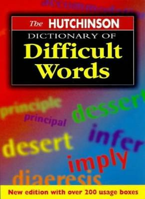 The Hutchinson Dictionary of Difficult Words (Helicon language) By John Ayto