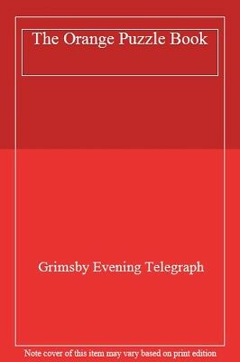 The Orange Puzzle Book By Grimsby Evening Telegraph