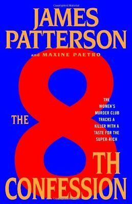 The 8th Confession (Women's Murder Club) By James Patterson, Maxine Paetro