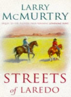 Streets of Laredo By Larry McMurtry. 9781857991390