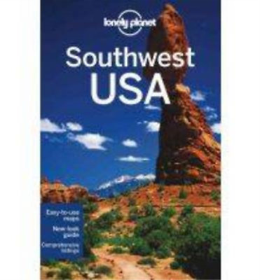 Lonely Planet Southwest Usa Travel Guide By Lonely Planet Amy C