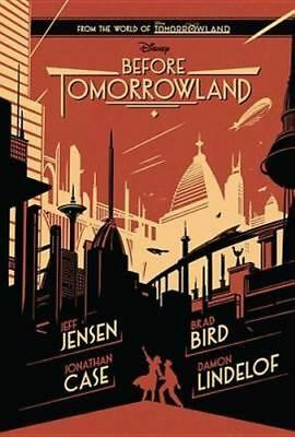 NEW Before Tomorrowland By Jeff Jenson Hardcover Free Shipping