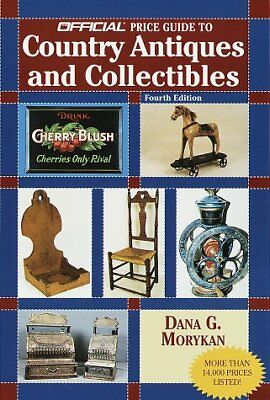 Official Price Guide to Country Antiques and Collectibles: 4th Edition