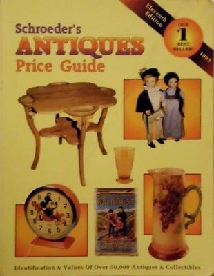 Schroeders Antiques Price Guide: Identification and Values of Over 50,000 Anti