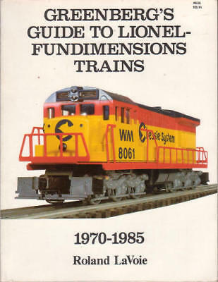 Greenbergs guide to Lionel-Fundimensions trains, 1970-1985