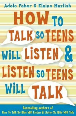 How to Talk So Teens Will Listen & Listen so Teens will Talk - NEW Book