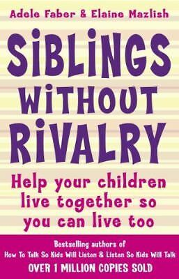 How To Talk: Siblings Without Rivalry By Adele Faber  - NEW BOOK