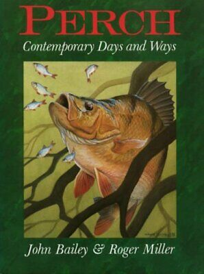 Perch: Contemporary Days and Ways by Miller, Roger Hardback Book The Cheap Fast