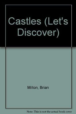 Castles (Let's Discover) by Milton, Brian Hardback Book The Cheap Fast Free Post