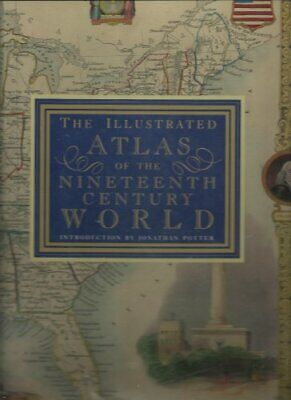 Illustrated Atlas of the 19th Century World, The Book The Cheap Fast Free Post