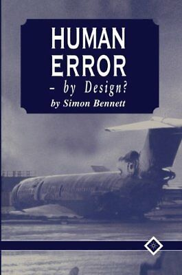 Human Error - by Design? by Bennett, S. Paperback Book The Cheap Fast Free Post