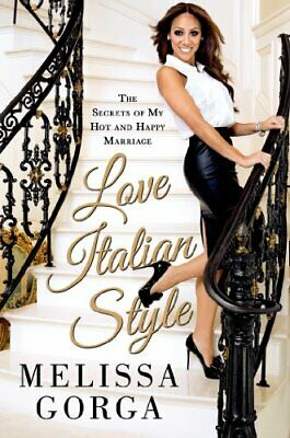 Love Italian Style by Melissa Gorga Book The Cheap Fast Free Post