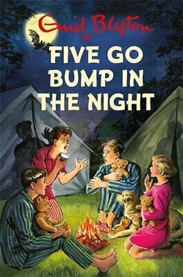 Five Go Bump in the Night (Enid Blyton for Grown Ups) by Vincent, Bruno Book The