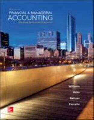 Financial and Managerial Accounting: The Basis for Business Decisions: 18th Ed