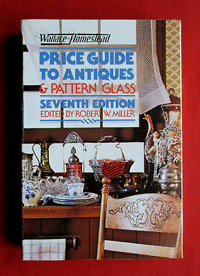 Wallace-Homestead PRICE GUIDE TO ANTIQUES & PATTERN GLASS (1980, Paperback)