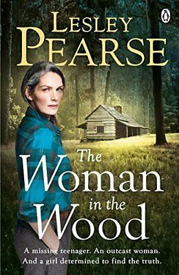 The Woman in the Wood: A missing teenager. An outcast woman in the woods. And a