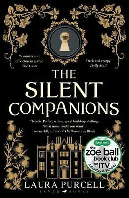 The Silent Companions: As seen on ITV in the Zoe Ball Book Club By Laura Purcel