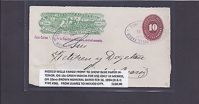MEXICO WELLS FARGO FRONT TO SHOW BLUE PAPER INTERIOR ON 15c GREEN INDICIA, ETC.