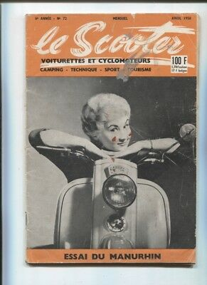 revue le Scooter N°72  avril  1958  essais du scooter Manhurin SM 75 / Ardex