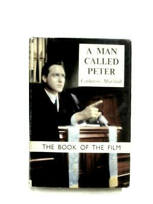 A Man Called Peter. (Marshall, Catherine. - 1956) (ID:61414)