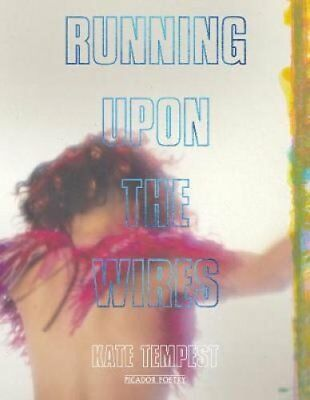 Running Upon The Wires by Kate Tempest 9781509830022 (Paperback, 2018)