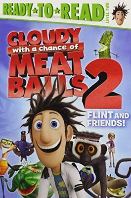 Flint and Friends! (Cloudy with a Chance of Meatballs Movie) by Evans, Cordelia