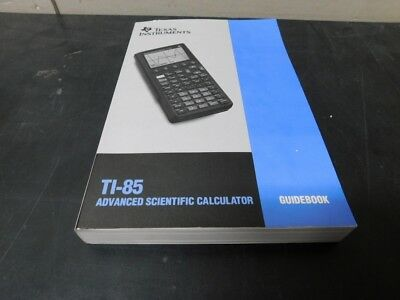 Texas Instruments TI-85 Advanced Scientific Graphing Calculator Guidebook Manual