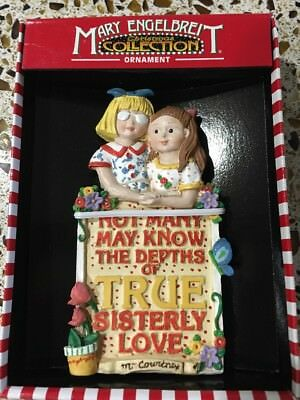 Mary Engelbreit Ornament Sisters Not Many Know the Depths of True Sisterly Love