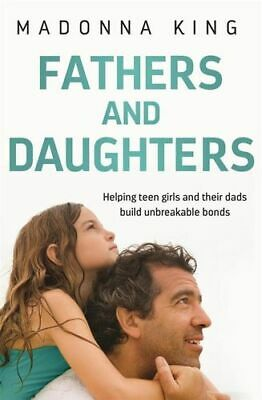 NEW Fathers and Daughters By Madonna King Paperback Free Shipping