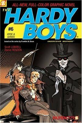 Hyde & Shriek (Hardy Boys Graphic Novels: Undercover Brothers #6)