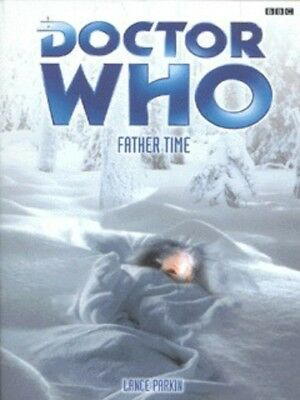 Doctor Who: Father time by Lance Parkin (Paperback)