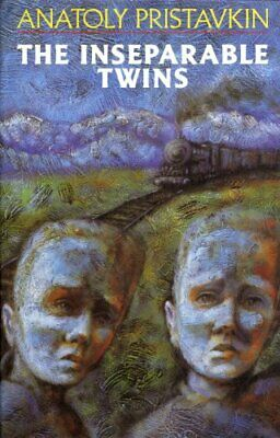The Inseparable Twins (Picador Books) by Anatoly Pristavkin Hardback Book The