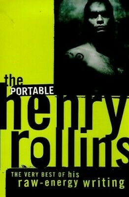 The Portable Henry Rollins by Rollins, Henry Paperback Book The Cheap Fast Free