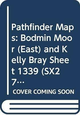 Pathfinder Maps: Bodmin Moor (East) and ... by Ordnance Survey Sheet map, folded