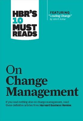 HBR's 10 Must Reads on Change Management (including featured ar... 9781422158005