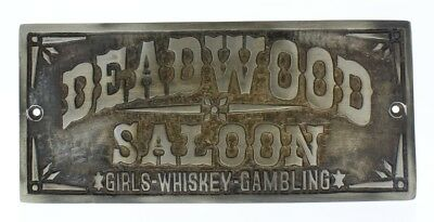 Deadwood Saloon Plaque Heavy Solid Brass Sign with Antique Patina