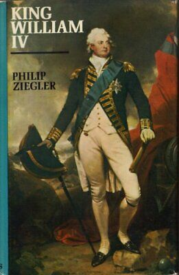 King William IV by Ziegler, Philip Hardback Book The Cheap Fast Free Post
