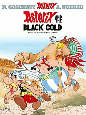 Asterix and the Black Gold by Albert Uderzo (text and illustrations) Hardback