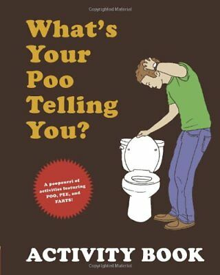 What's Your Poo Telling You? Activity Book by Anish Sheth Paperback Book The