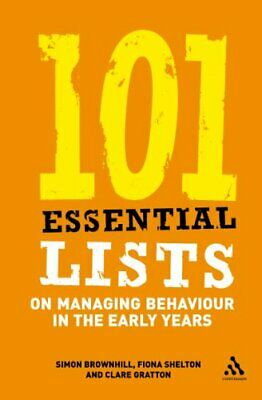 101 Essential Lists on Managing Behaviour in the ... by Shelton, Fiona Paperback