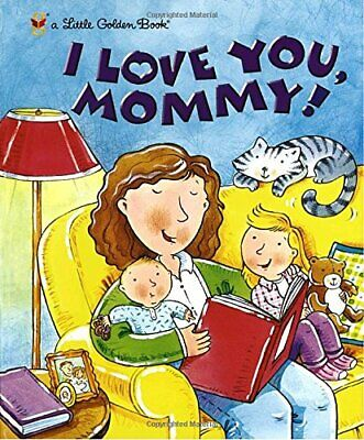 I Love You, Mommy! (Little Golden Book) by Evans, Edie Book The Cheap Fast Free