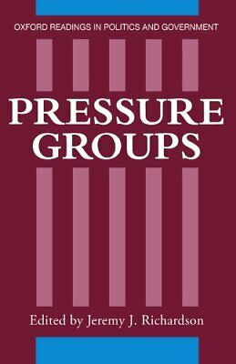 Pressure Groups (Oxford Readings in Politics and Government) Paperback Book The