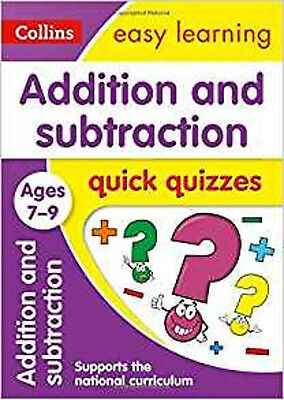 Addition & Subtraction Quick Quizzes Ages 7-9 (Collins Easy Learning KS2), New,