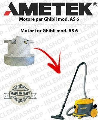 AS 6  AMETEK Vacuum motor for vacuum cleaner GHIBLI